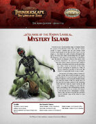 Savage Thunderscape: Aden Gazette 22 - Mystery Island