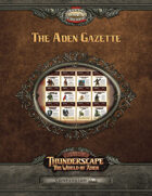 Savage Thunderscape: Aden Gazette Compendium, Volume 2