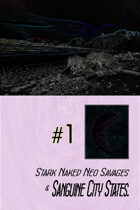 Stark Naked Neo Savages and Sanguine City States vol 1