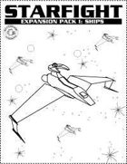 STARFIGHT: Expansion pack I, ships