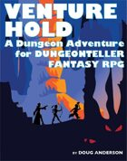 Venture Hold: A Dungeonteller Adventure