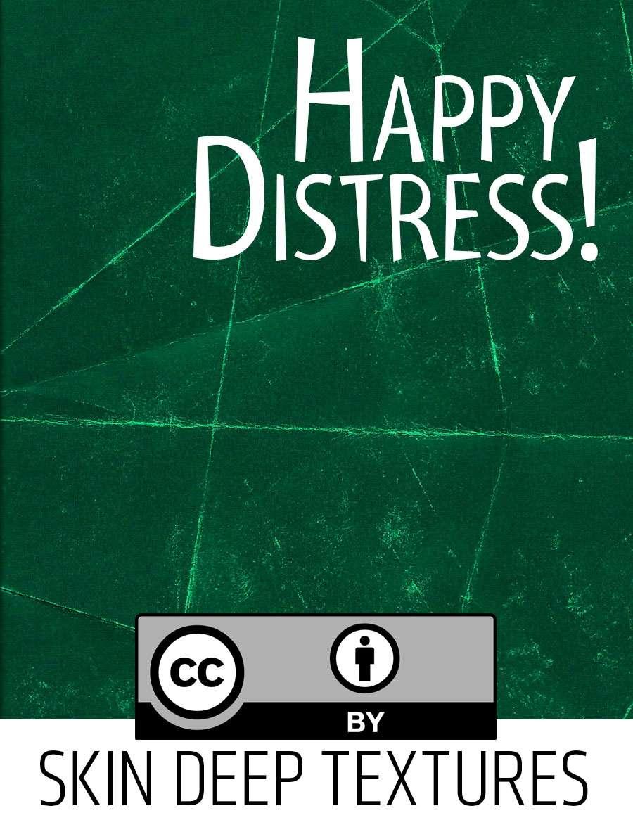 Skin Deep Texture 4: Happy Distress!