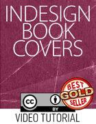 Tutorial: Versatile InDesign Book Covers