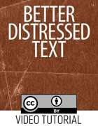 Better Distressed Text Tutorial
