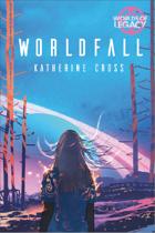 Legacy: Worldfall (Worlds of Legacy 5) PDF