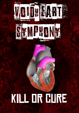 Voidheart Symphony: Kill or Cure