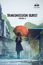 Transmission Burst Volume 2