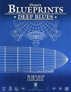 Deep Blues: Airship