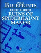 0one's Blueprints: Eerie Forest - Ruins of Spiderhaunt Manor