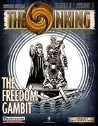 The Sinking: The Freedom Gambit