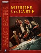 Basic Paths: Murder a la Carte (Pathfinder)