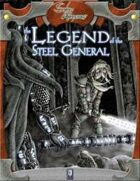 The Legend of The Steel General (2nd edition)
