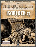 The Great City: The Elder Wards - Isoblock 17