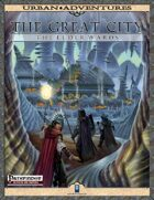 The Great City: The Elder Wards