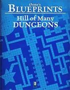 0one's Blueprints: Hill of Many Dungeons