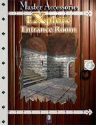 EXplore: Entrance Room