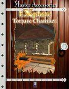 EXplore: Torture Chamber