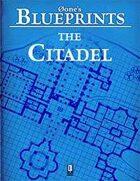 0one's Blueprints: The Citadel