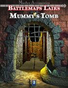 Battlemaps Lairs: Mummy's Tomb