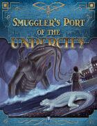 Smuggler's Port of the Undercity