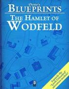 0one's Blueprints: The Hamlet of Wodfeld