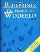 0one's Blueprints: The Hamlet of Wodfeld