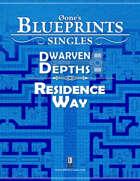 0one's Blueprints: Dwarven Depths - Residence Way