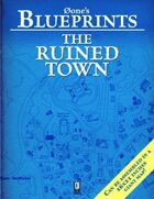 0one's Blueprints: The Ruined Town