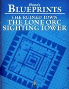 0one's Blueprints: The Ruined Town, The Lone Orc Sighting Tower