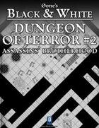 Dungeon of Terror #2: Assassins' Brotherhood