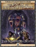 The Road to Revolution: The Sundered Legion