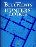 0one's Blueprints: Hunters' Lodge