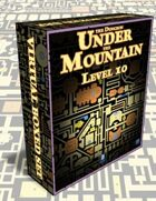 The Dungeon Under the Mountain: Level 10 - Virtual Boxed Set©