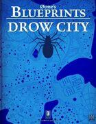 0one's Blueprints: Drow City