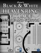 Heavenring Village: Temple and School