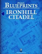 0one's Blueprints: Ironhill Citadel