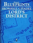 0one's Blueprints: Ironhill Citadel - Lord's District