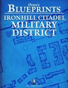 0one's Blueprints: Ironhill Citadel - Military District