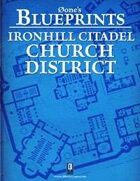 0one's Blueprints: Ironhill Citadel - Church District