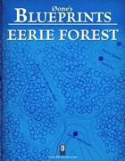 0one's Blueprints: Eerie Forest