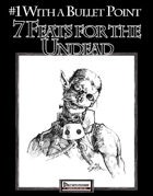 #1 With a Bullet Point: 7 Feats For The Undead