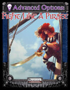 Advanced Options: Fight Like A Pirate