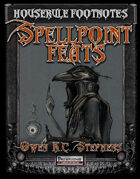 Houserule Footnotes: Spell Point Feats