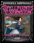 Houserule Handbooks: Spellpoints Expansion