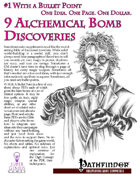 #1 With a Bullet Point: 9 Alchemical Bomb Discoveries