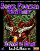 Super Powered Bestiary: Dragon to Dryad