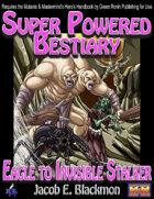 Super Powered Bestiary: Eagle to Invisible Stalker