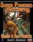 Super Powered Bestiary: Kraken to Rust Monster