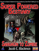 Super Powered Bestiary: Sahuagin to Zombie