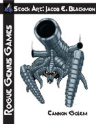 Stock Art: Blackmon Cannon Golem